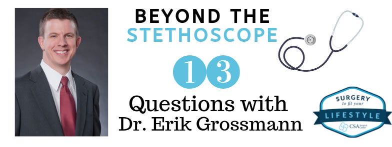 13 Questions with Dr. Erik Grossmann