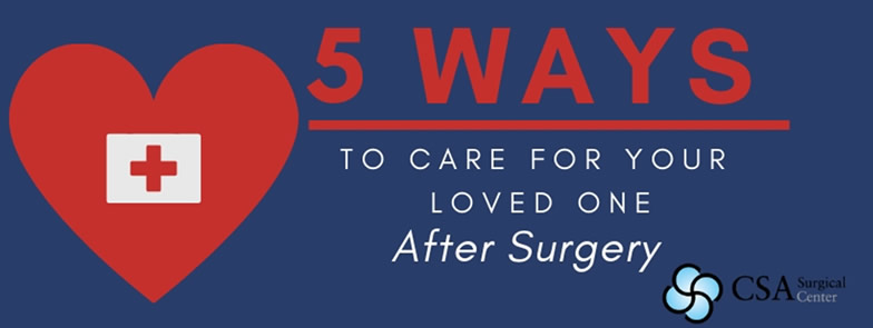 5 Ways To Help Someone You Love Recover From Surgery