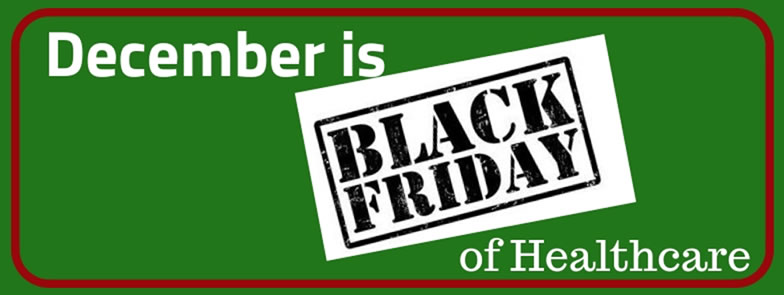 Black Friday of Healthcare