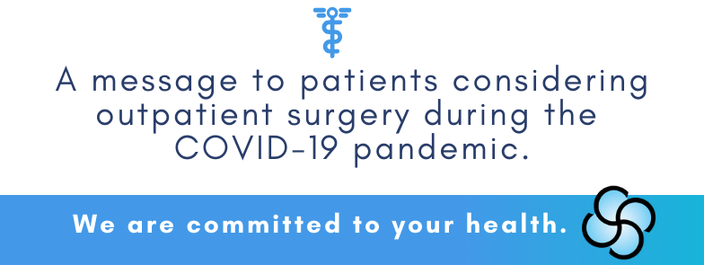 outpatient surgery during the COVID-19 pandemic